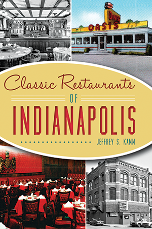 Classic Restaurants of Indianapolis