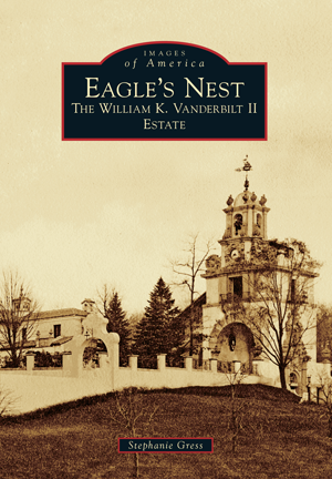 Eagle's Nest: The William K. Vanderbilt II Estate