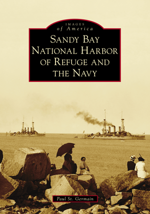 Sandy Bay National Harbor of Refuge and the Navy