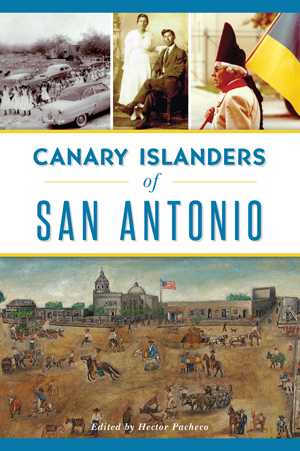 Canary Islanders of San Antonio