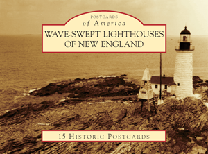 Wave-Swept Lighthouses of New England