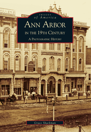 Ann Arbor in the 19th Century