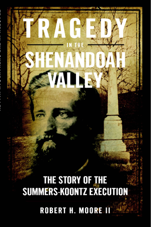 Tragedy in the Shenandoah Valley