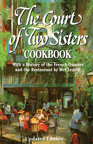 The Court of Two Sisters Cookbook, Revised Edition