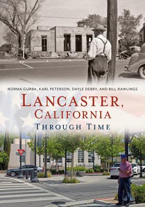 Lancaster, California Through Time