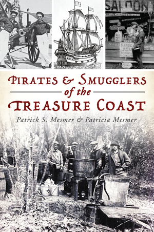 Pirates & Smugglers of the Treasure Coast