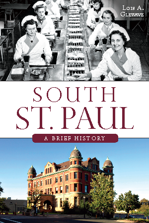 South St. Paul: A Brief History