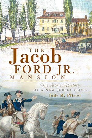The Jacob Ford Jr. Mansion