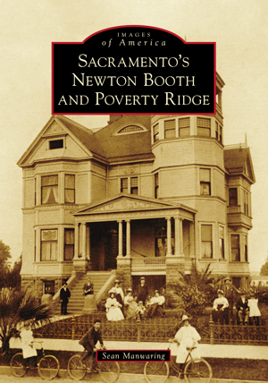 Sacramento's Newton Booth and Poverty Ridge