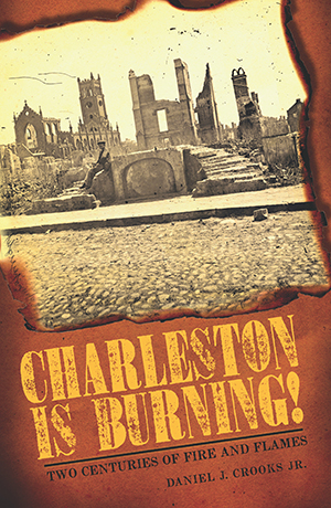 Charleston is Burning!