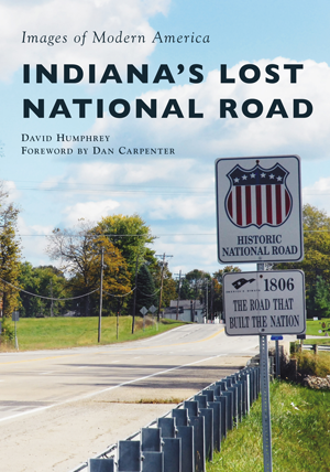 Indiana's Lost National Road