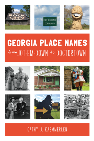 Georgia Place-Names From Jot-em-Down to Doctortown