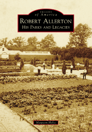Robert Allerton: His Parks and Legacies