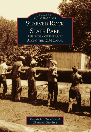 Starved Rock State Park: The Work of the CCC Along the I&M Canal