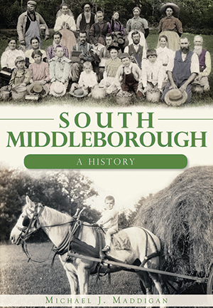 South Middleborough: A History