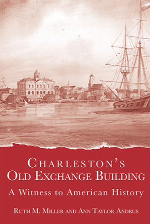Charleston's Old Exchange Building