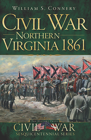 Civil War Northern Virginia 1861