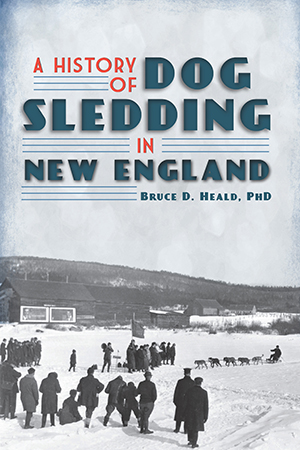 A History of Dog Sledding in New England