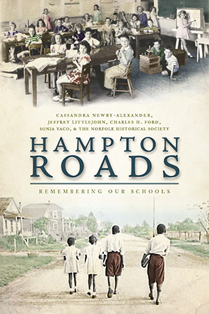 Hampton Roads: Remembering Our Schools