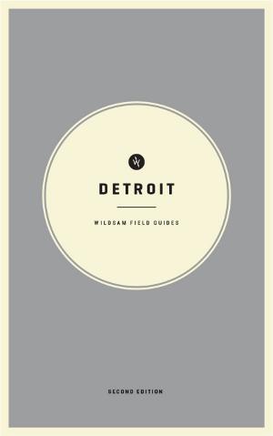 Wildsam Field Guides  Detroit