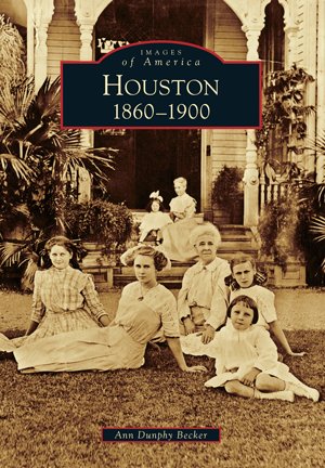Houston: 1860 to 1900