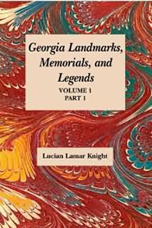 Georgia's Landmarks, Memorials, and Legends