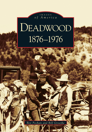Deadwood: 1876-1976