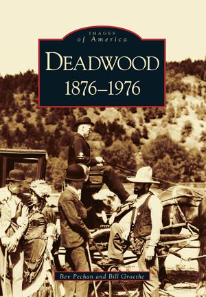 Deadwood: 1876-1976