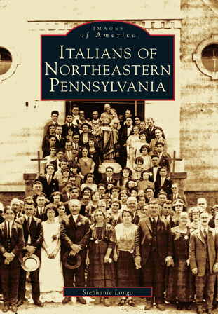 Italians of Northeastern Pennsylvania