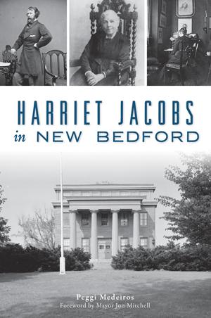 Harriet Jacobs in New Bedford