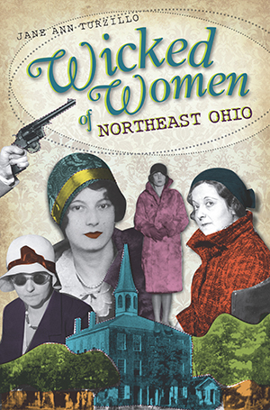 Wicked Women of Northeast Ohio