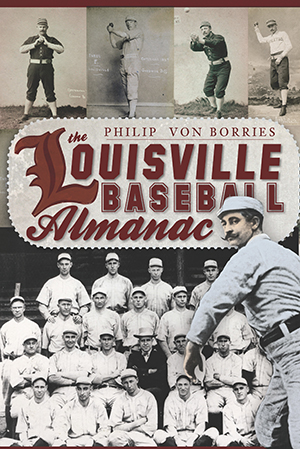 The Louisville Baseball Almanac