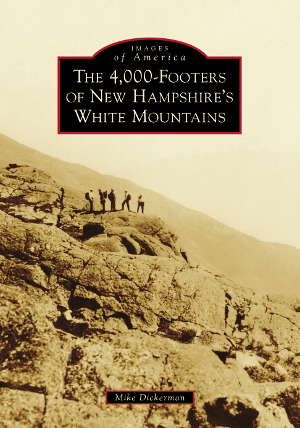 The 4,000-Footers of New Hampshire's White Mountains