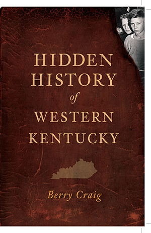 Hidden History of Western Kentucky