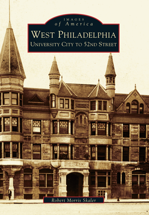 West Philadelphia: University City to 52nd Street