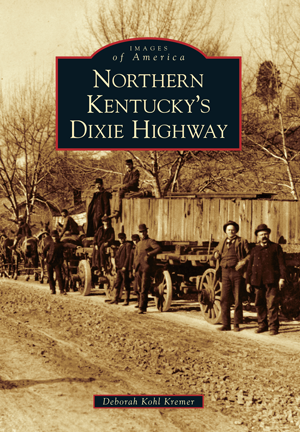 Northern Kentucky's Dixie Highway
