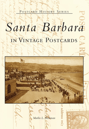 Santa Barbara in Vintage Postcards