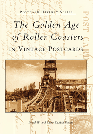 The Golden Age of Roller Coasters in Vintage Postcards