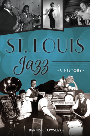 St. Louis Jazz: A History