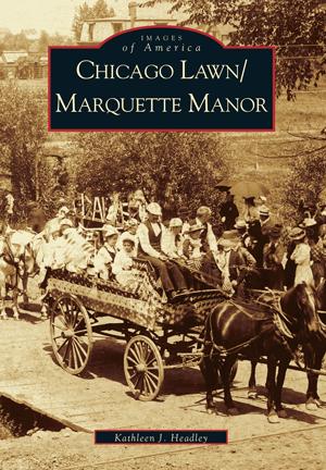 Chicago Lawn/Marquette Manor