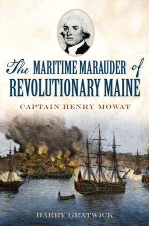 The Maritime Marauder of Revolutionary Maine