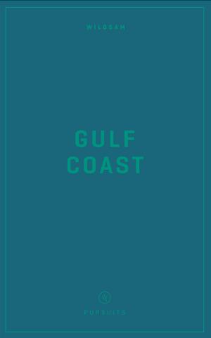 Wildsam Field Guides  Gulf Coast