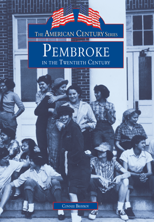 Pembroke in the Twentieth Century