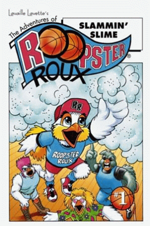 The Adventures of Roopster Roux