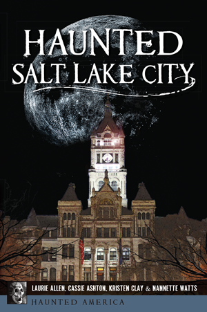 Haunted Salt Lake City