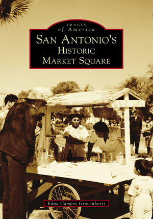 San Antonio's Historic Market Square