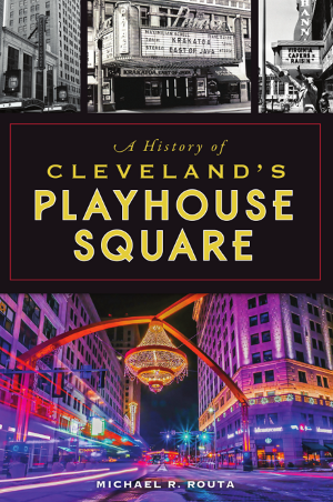 A History of Cleveland's Playhouse Square