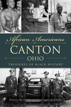 African Americans of Canton, Ohio: Treasures of Black History