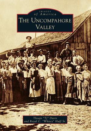 The Uncompahgre Valley