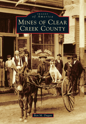 Mines of Clear Creek County